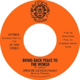 """Spencer Jackson Family, The: Bring Back Peace To The World Pts. 1 & 2 [7""""]"""