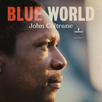 Coltrane, John: Blue World [CD]