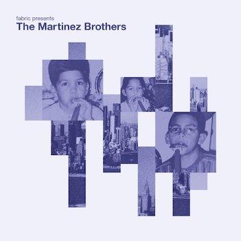 variés; The Martinez Brothers: Fabric Presents The Martinez Brothers [CD]
