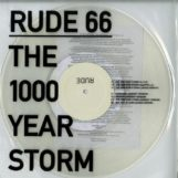 "Rude 66: The 1000 Year Storm [12"" transparent]"