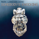 Lanegan Band, Mark: Somebody's Knocking [CD]