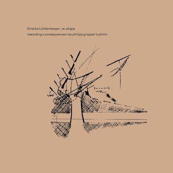 Lichtenberger, Grischa: Re: phgrp (reworking consequences by philipp gropper's philm) [CD]