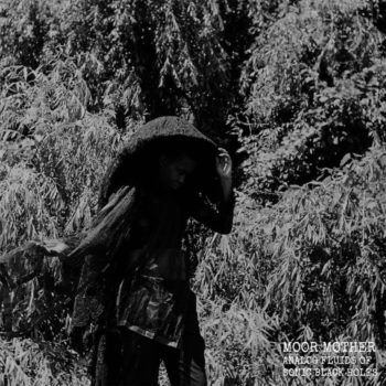Moor Mother: Analog Fluids of Sonic Black Holes [LP coloré]
