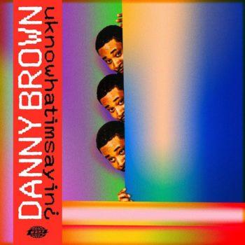 Brown, Danny: uknowhatimsayin¿ [2xLP]