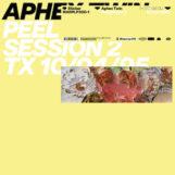"""Aphex Twin: Peel Session 2 [12""""]"""