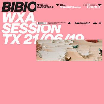 """Bibio: WXAXRXP Session [12""""]"""