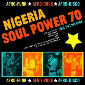 variés: Soul Jazz Records presents: Nigeria Soul Power 70 [CD]