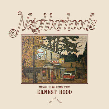Hood, Ernest: Neighborhoods [LP]