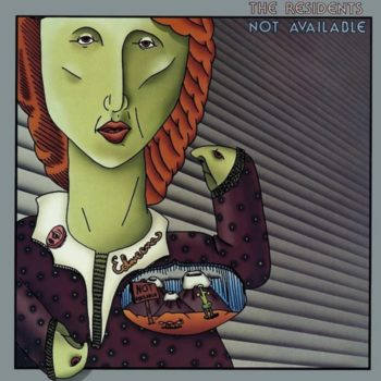 Residents, The: Not Available – édition pREServed [2xCD]