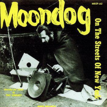 Moondog: On The Streets Of New York [LP]