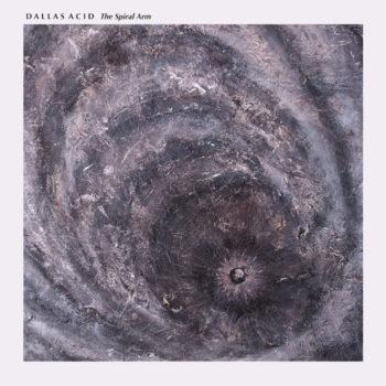 Dallas Acid: The Spiral Arm [CD]
