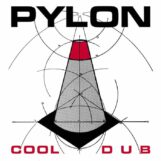 "Pylon: Cool / Dub [7"" rouge]"