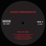 "Glenn Underground: Man On Fire [12""]"