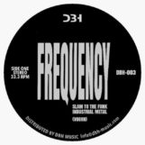 "Frequency: Slam To The Funk / Systematic Input [12""]"