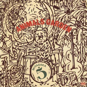 Miyasaka + 5: Animals Garden [CD]
