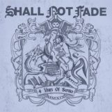 variés: Shall Not Fade – 4 Years of Service [2xLP]
