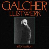 Galcher Lustwerk: Information [LP coloré]