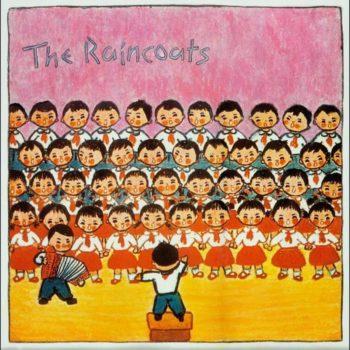 Raincoats, The: The Raincoats – édition 40e anniversaire [LP coloré]