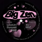"Big Zen: Big Time Crush [12""]"