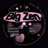 """Big Zen: Big Time Crush [12""""]"""