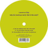 "Guy, Laurence: Why Do Cowboys Never Die In The East [12""]"