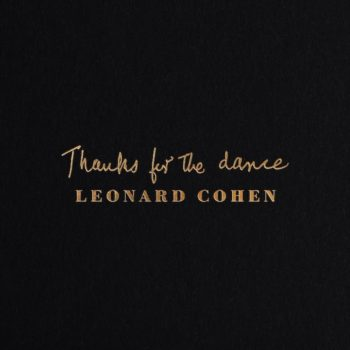 Cohen, Leonard: Thanks For The Dance [CD]
