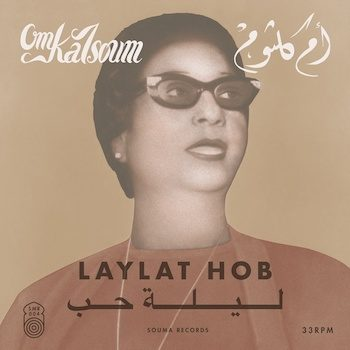 Kalsoum, Om: Laylat Hob [LP]