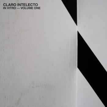 Claro Intelecto: In Vitro – Volume One [2xLP]