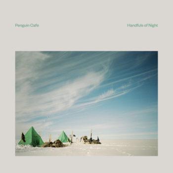 Penguin Café: Handfuls of Night [CD]