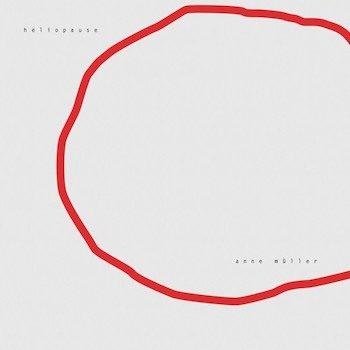 Müller, Anne: Heliopause [LP]