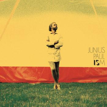 Paul, Junius: Ism [CD]