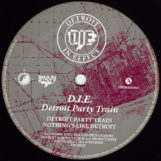 "D.I.E.: Detroit Party Train [12""]"
