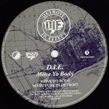 """D.I.E.: Move Yo Body [12""""]"""