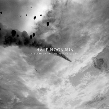 Half Moon Run: A Blemish In the Great Light [LP coloré]