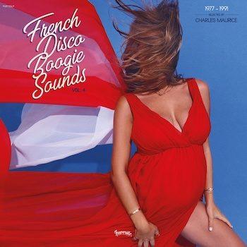 variés; Charles Maurice: French Disco Boogie Sounds Vol. 4, 1977-1991 [2xLP]