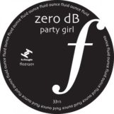 "Zero dB: Party Girl [12""]"