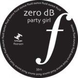 "Zero dB: Party Girl [12""]"
