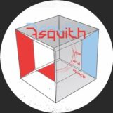 "Asquith: Time & Space [12""]"