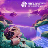Space Dimension Controller: Love Beyond The Intersect [2xLP]