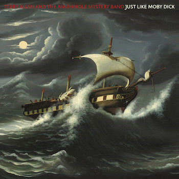 Allen and the Panhandle Mystery Band, Terry: Just Like Moby Dick [2xLP]