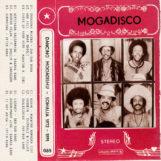 variés: Mogadisco – Dancing Mogadishu (Somalia 1972-1991) [2xLP]