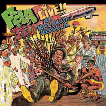 Kuti & Africa 70, Fela Anikulapo: J.J.D. (Johnny Just Drop) [LP]