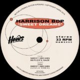 "Harrison BDP: Sweet Dreams EP [12""]"