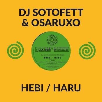 "DJ Sotofett & Osaruxo: Hebi / Haru [10""]"