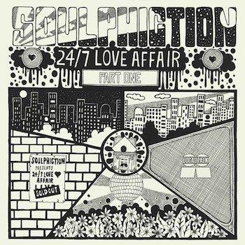 Soulphiction: 24/7 Love Affair Part 1 [LP]