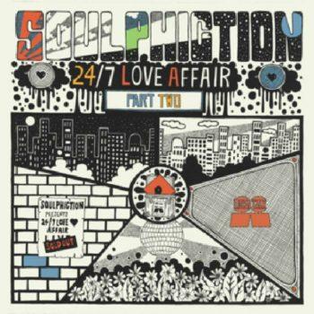 Soulphiction: 24/7 Love Affair Part 2 [LP]