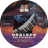"Opolopo: You Can Make It [12""]"