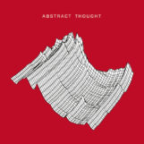 "Abstract Thought: Abstract Thought [12""]"