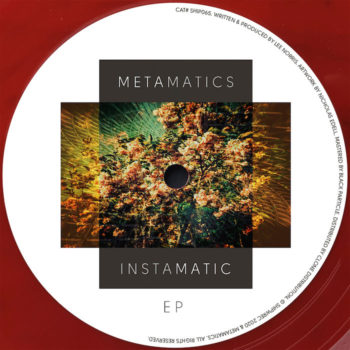 """Metamatics: Instamatic EP [12""""]"""