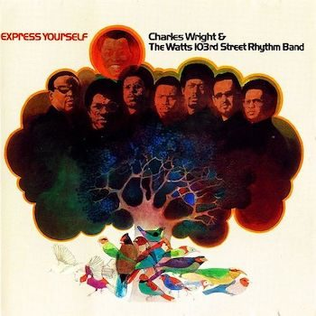 Wright, Charles & The Watts 103rd St. Rhythm Band: Express Yourself [LP brun]